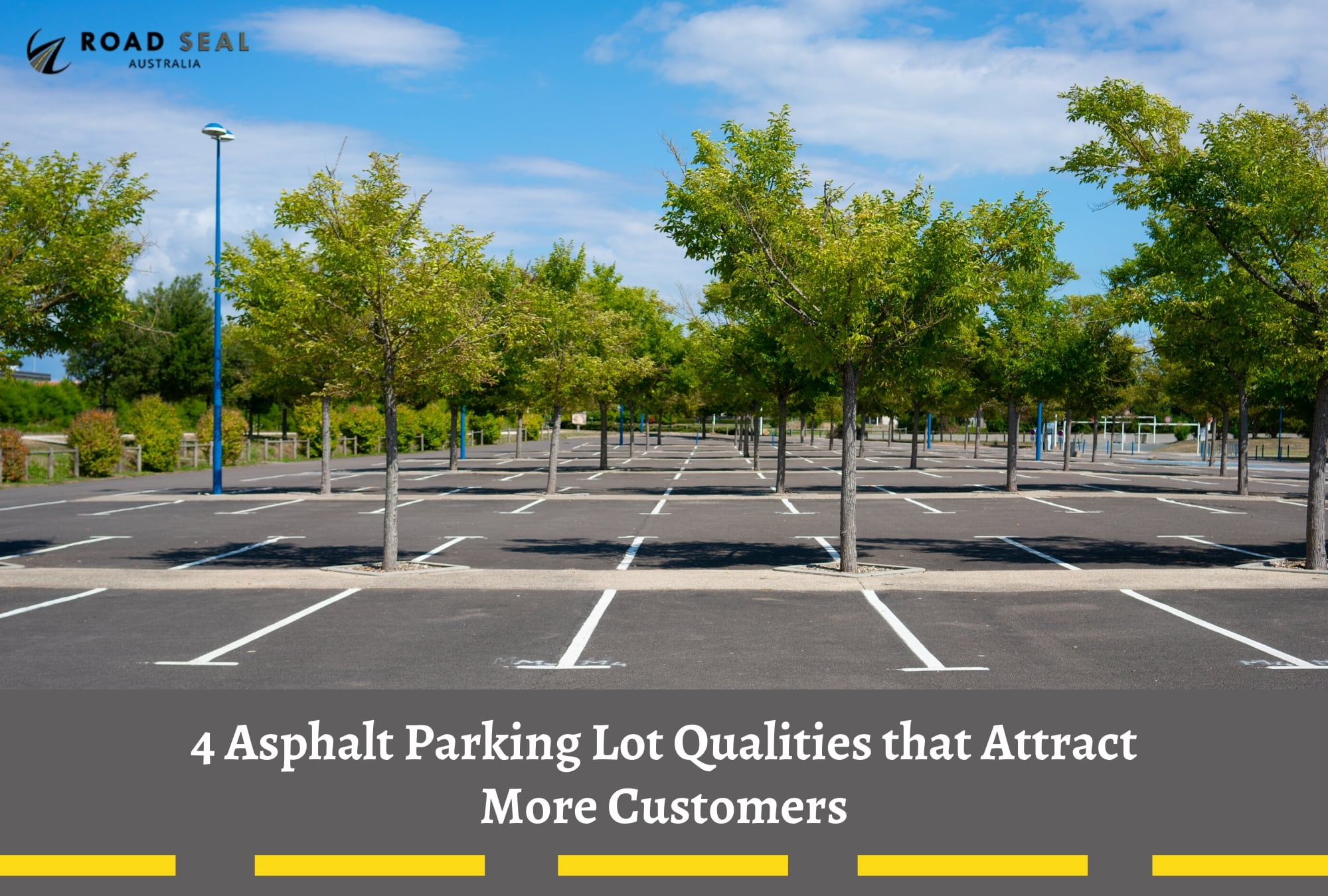 4 Asphalt Parking Lot Qualities that Attract More Customers